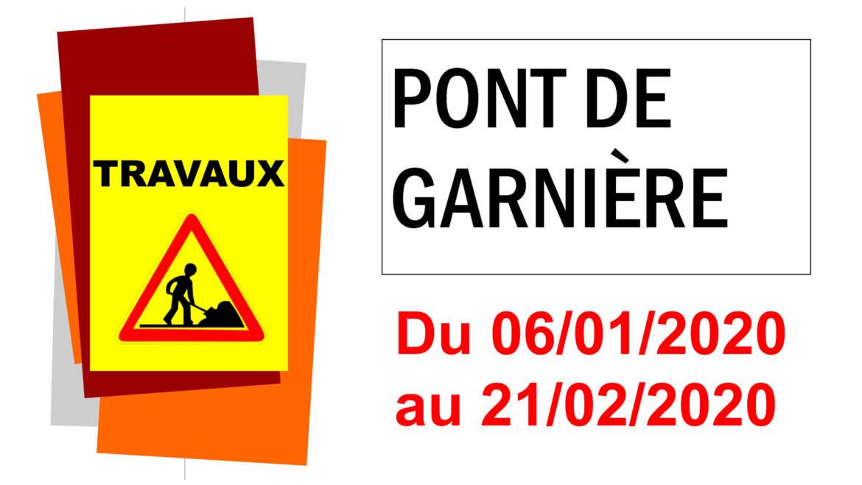 <span style='color:#8B1434;font-size:12px;'>Du 06/01 au 21/02/2020</span><br> Travaux Pont de Garnière