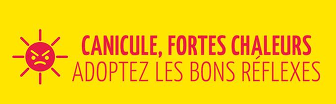 <span style='color:#8B1434;font-size:12px;'>CANICULE ET FORTES CHALEURS</span><br> RAPPEL