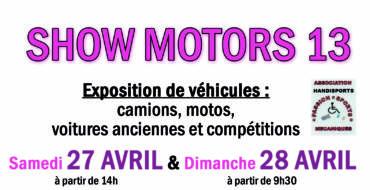 <span style='color:#8B1434;font-size:12px;'>27 et 28 avril</span><br> Show Motors 13